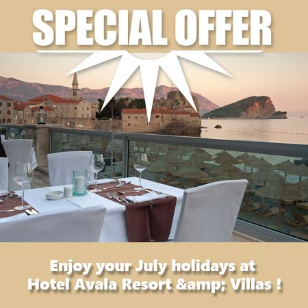 Spcial price for July Holiday at Hotel Avala Resort & Villas !