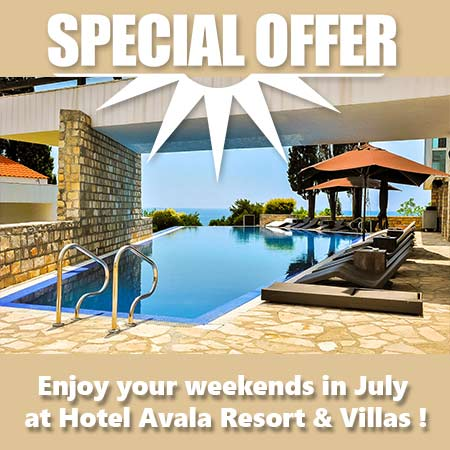 Enjoy your weekends in July at Hotel Avala Resort & Villas !